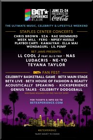 2018 BET AWARDS WEEKEND TICKETS JUNE 21-24 LA FAN FEST