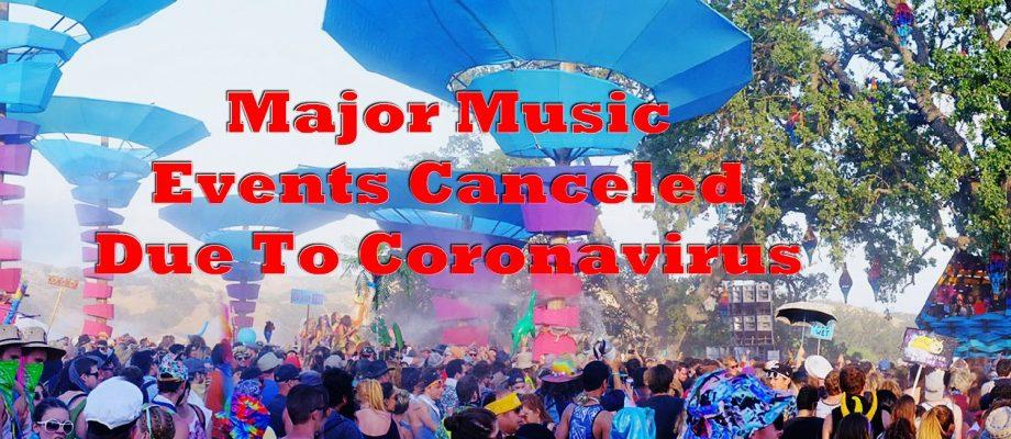 Major Music Events Canceled Due to Coronavirus